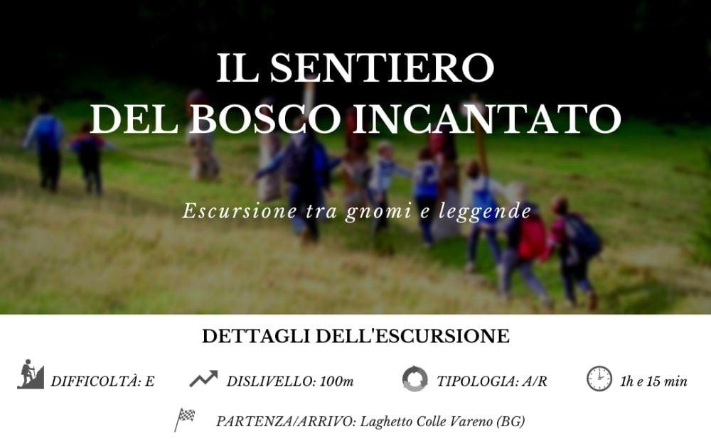 Il Sentiero del Bosco Incantato - BergamoXP